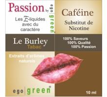 Eliquide Saveur LE BURLEY CAFEINE, Ego green